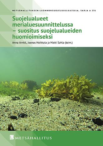 Metsähallituksen julkaisun kansikuva. Suojelualueet merialuesuunnittelussa - suositus suojelualueiden huomioimiseksi
