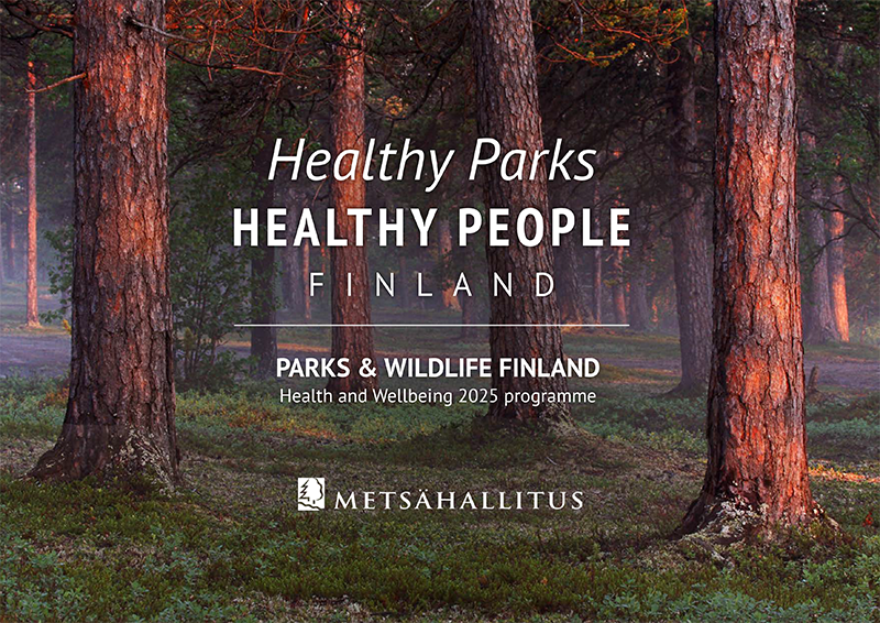 Cover of the publication Healthy Parks Healthy People Finland.